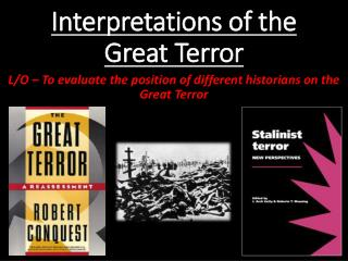 Interpretations of the Great Terror