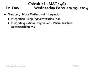 Calculus II (MAT 146) Dr. Day		 Wednes day  February  19,  2014