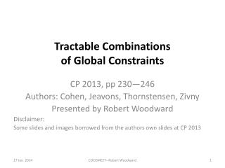 Tractable Combinations  of Global Constraints