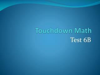 Touchdown Math