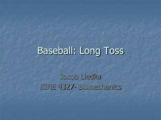 Baseball: Long Toss