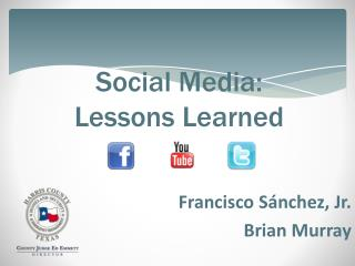 Social Media: Lessons Learned