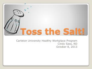 Toss the Salt!