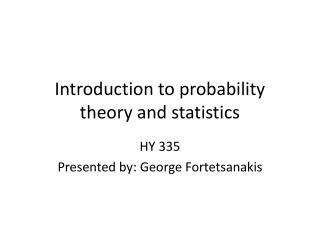 Introduction to probability theory and statistics