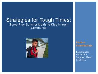 Strategies for Tough Times: Serve Free Summer Meals to Kids in Your Community