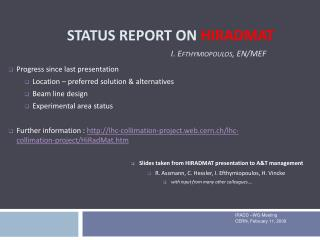 Status Report on  HIRADMAT I.  Efthymiopoulos , EN/MEF