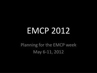 EMCP 2012