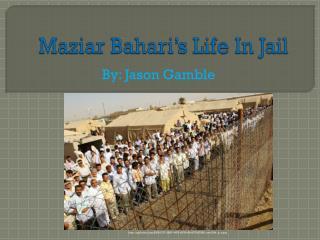 Maziar Bahari's Life In Jail