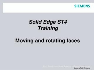 Solid Edge  ST4 Training Moving and rotating faces