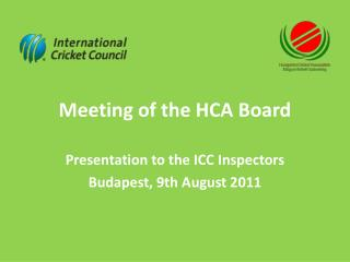 Meeting of  the  HCA  Board