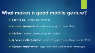 What makes a good  mobile gesture ?