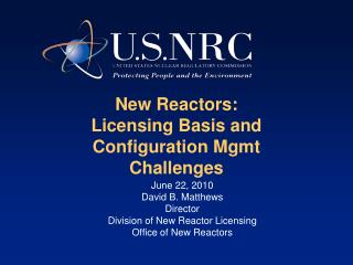New Reactors:   Licensing Basis and Configuration Mgmt Challenges