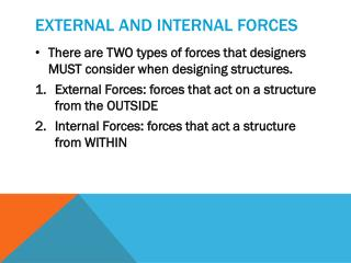 External and internal forces