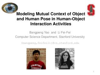 Modeling Mutual Context of Object and Human Pose in Human-Object Interaction Activities