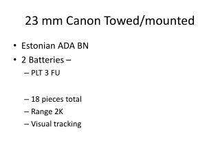 23 mm Canon Towed/mounted