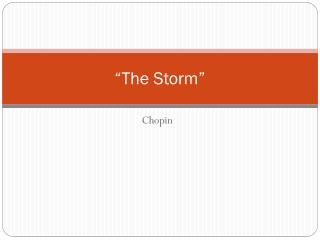 �The Storm�