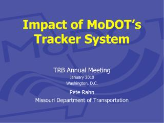 Impact of  MoDOT's Tracker System