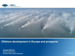 Offshore development in Europe and prospects