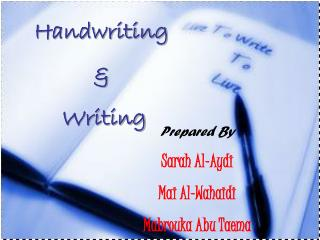 Handwriting  &  Writing