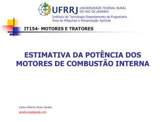 Instituto de Tecnologia-Departamento de Engenharia �rea de M�quinas e Mecaniza��o Agr�cola