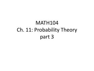 MATH104 Ch. 11: Probability Theory part 3