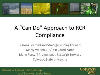 A �Can Do� Approach to RCR Compliance