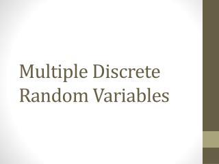 Multiple Discrete Random Variables