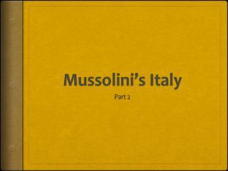 Mussolini�s Italy