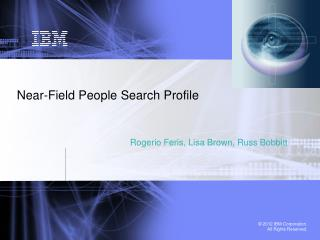 Near-Field People Search Profile