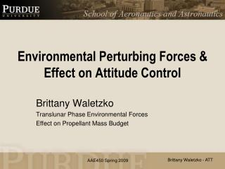 Environmental Perturbing Forces & Effect on Attitude Control