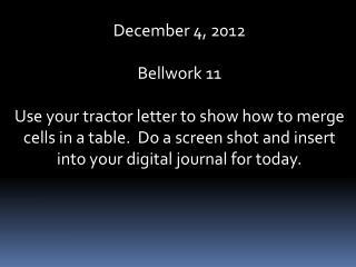 December  4,  2012  Bellwork  11
