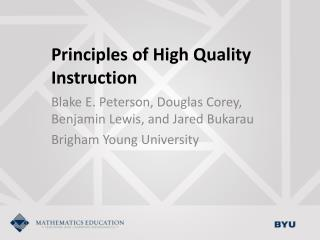Principles of High Quality Instruction
