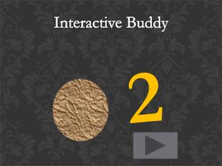 Interactive Buddy