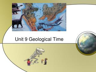 Unit 9 Geological Time