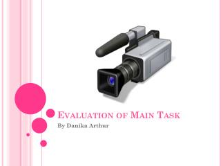 Evaluation of Main Task