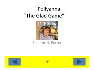 "Pollyanna ""The Glad Game"""