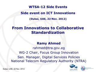 From Innovations to Collaborative Standardization
