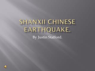 Shanxii chinese  earthquake.