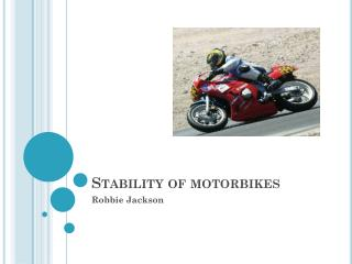 Stability of motorbikes