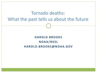 Tornado deaths:  What the past tells us about the future