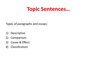 Topic Sentences…