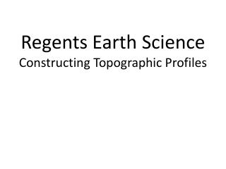 Regents Earth Science Constructing Topographic Profiles