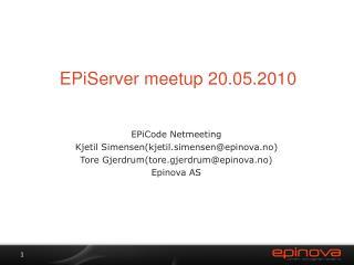 EPiServer meetup 20.05.2010