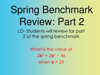 Spring Benchmark Review: Part 2
