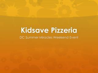Kidsave  Pizzeria