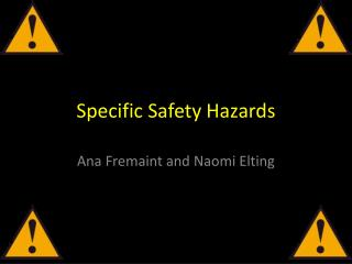 Specific Safety Hazards