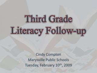Third Grade Literacy Follow-up