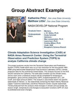 Katherine  Pitts 1 , San  Jose State University Matthew Little 2 ,  San Jose State University