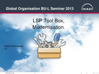 Global Organisation BU-L Seminar 2013