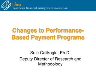 Changes to Performance-Based Payment Programs